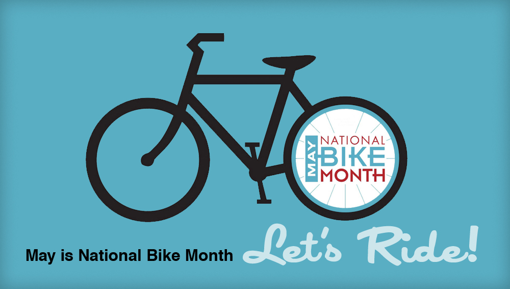 May Is National BikeMonth